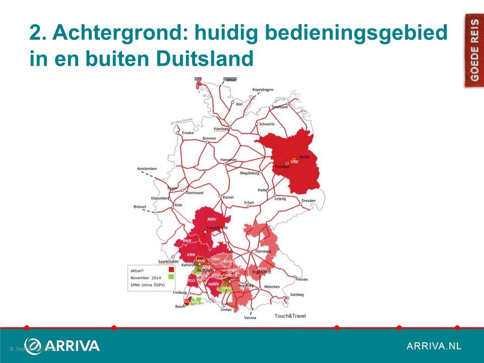 ARRIVA.NL 2. Achtergrond: huidig bedieningsgebied in en buiten Duitsland 8. September 2014