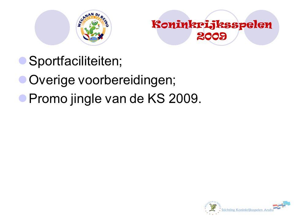 Sportfaciliteiten; Overige voorbereidingen; Promo jingle van de KS 2009. Koninkrijksspelen 2009