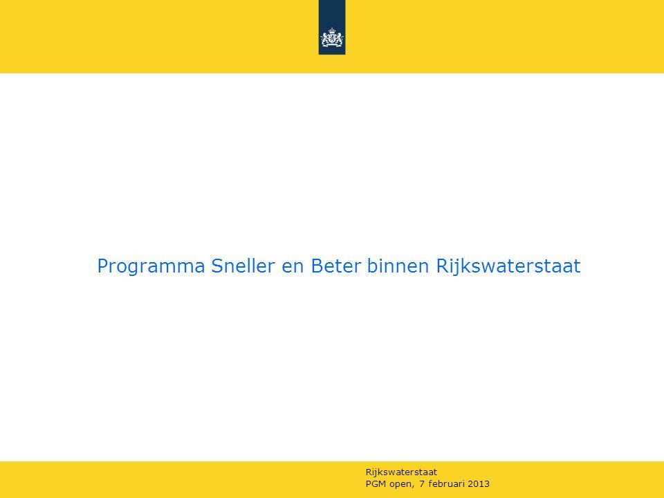 Rijkswaterstaat PGM open, 7 februari 2013 'Sneller&Beter' in het kort: In 2008 verscheen het rapport Elverding.