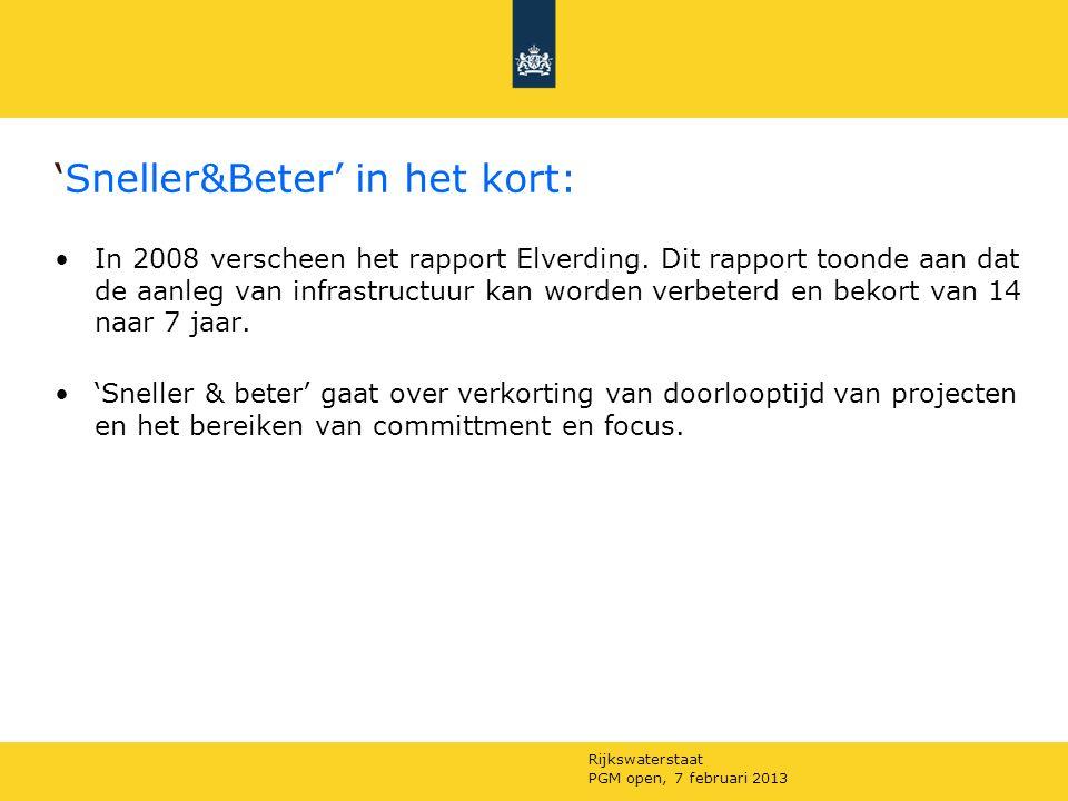 Rijkswaterstaat PGM open, 7 februari 2013 Wat kunnen we van beide ervaringen leren?
