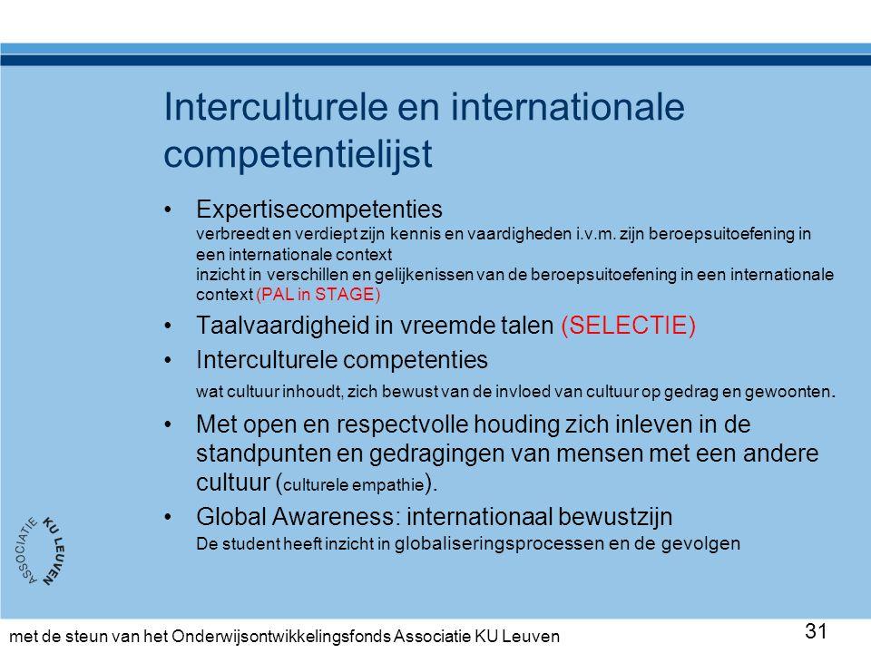 met de steun van het Onderwijsontwikkelingsfonds Associatie KU Leuven Interculturele en internationale competentielijst Expertisecompetenties verbreed