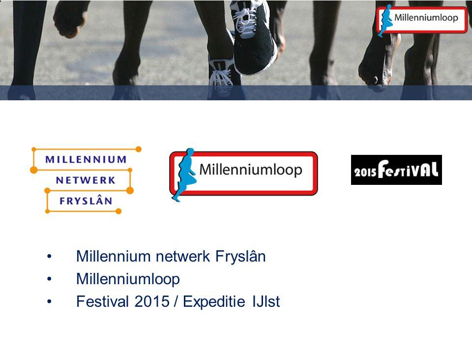 Millennium netwerk Fryslân Millenniumloop Festival 2015 / Expeditie IJlst