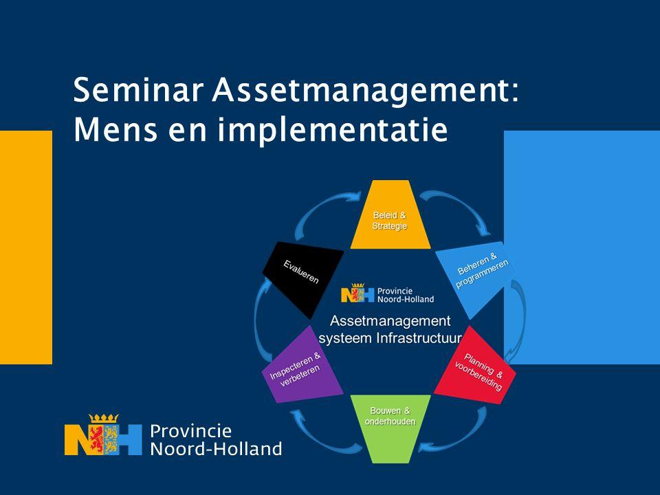 Seminar Assetmanagement: Mens en implementatie