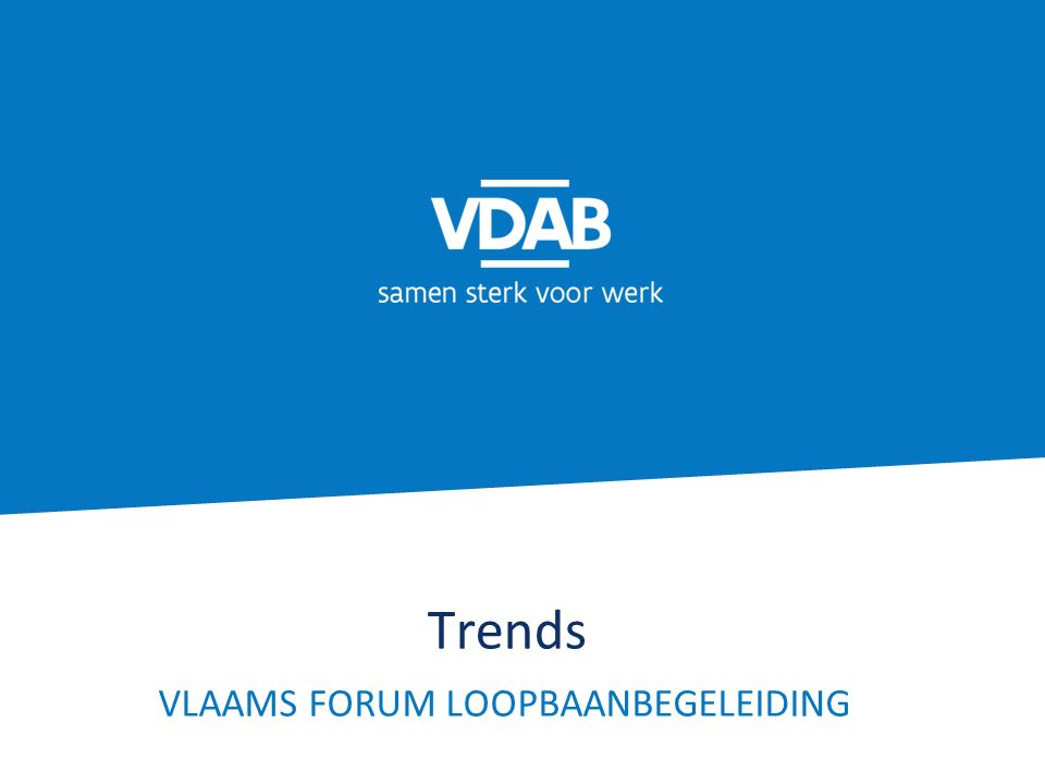 Trends VLAAMS FORUM LOOPBAANBEGELEIDING