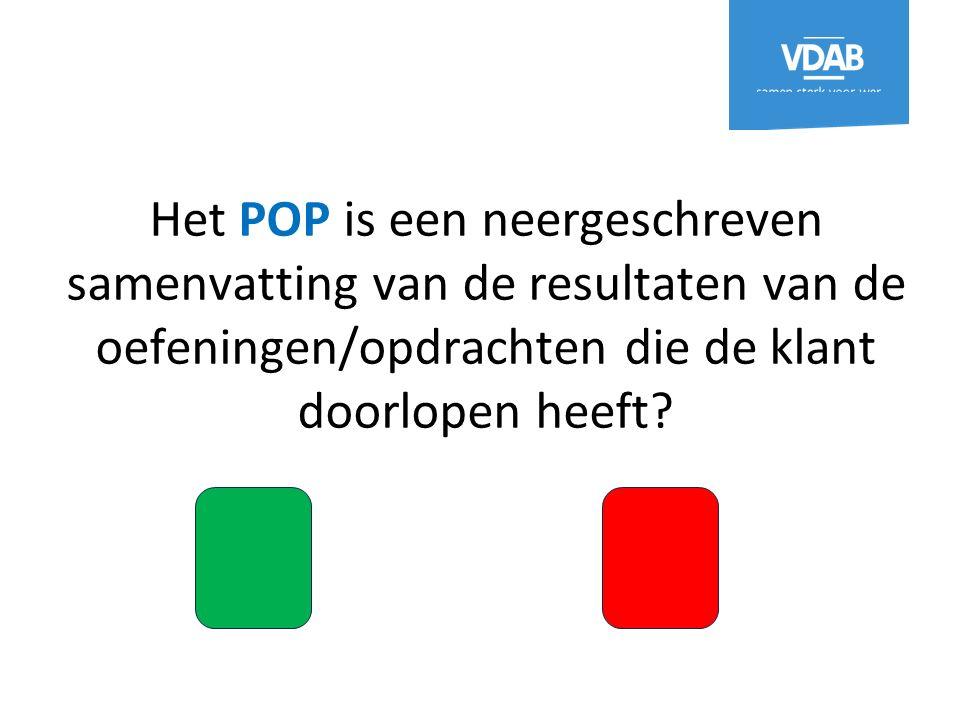 Het POP is een neergeschreven samenvatting van de resultaten van de oefeningen/opdrachten die de klant doorlopen heeft
