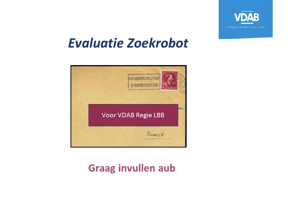 Evaluatie Zoekrobot Voor VDAB Regie LBB Graag invullen aub