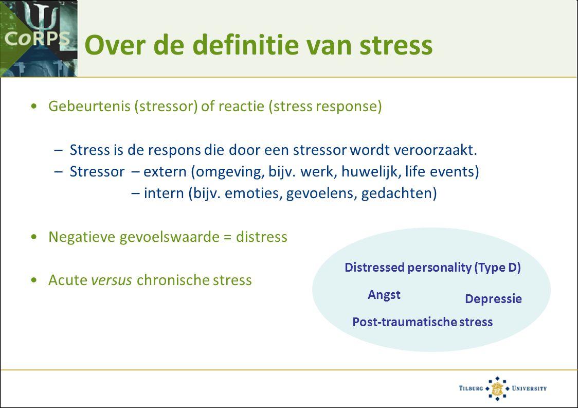 Over de definitie van stress Gebeurtenis (stressor) of reactie (stress response) –Stress is de respons die door een stressor wordt veroorzaakt. –Stres