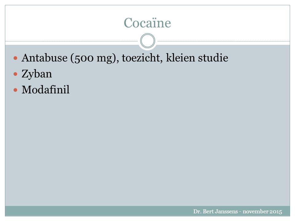 Cocaïne Antabuse (500 mg), toezicht, kleien studie Zyban Modafinil Dr.