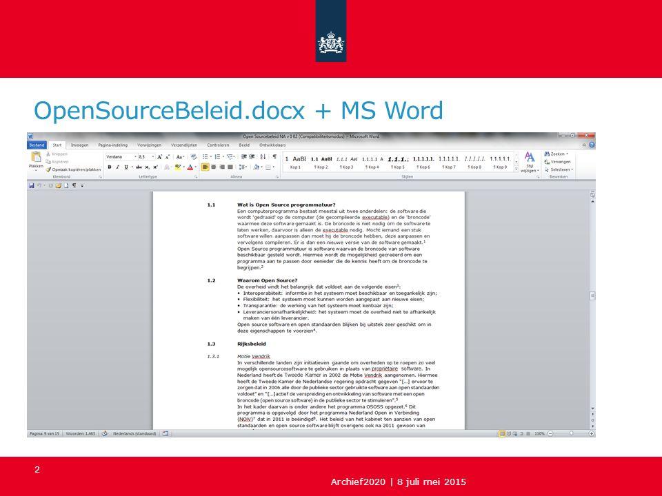 OpenSourceBeleid.docx + MS Word Archief2020 | 8 juli mei 2015 2