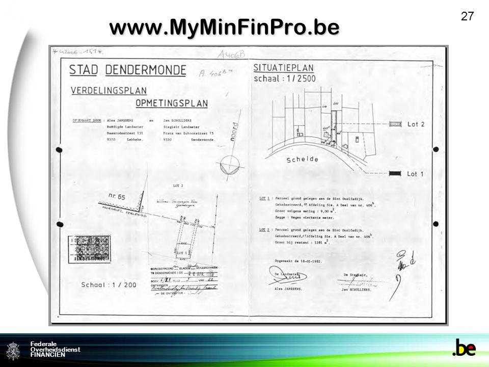 Federale Overheidsdienst FINANCIENwww.MyMinFinPro.be 27