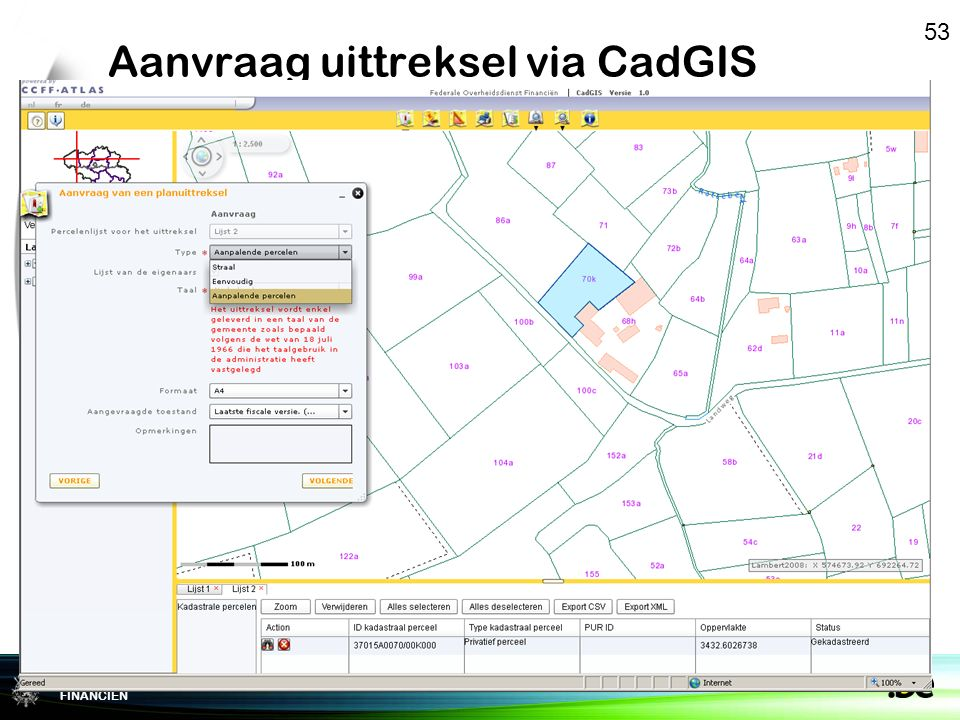 Federale Overheidsdienst FINANCIEN Aanvraag uittreksel via CadGIS 53