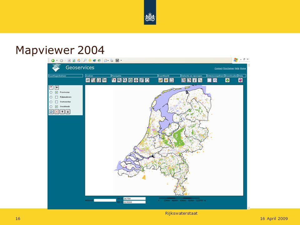 Rijkswaterstaat 1616 April 2009 Mapviewer 2004
