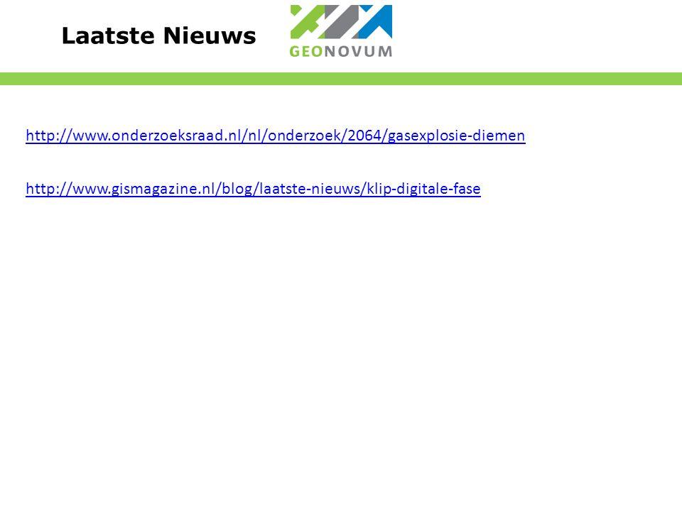 http://www.gismagazine.nl/blog/laatste-nieuws/klip-digitale-fase Laatste Nieuws http://www.onderzoeksraad.nl/nl/onderzoek/2064/gasexplosie-diemen