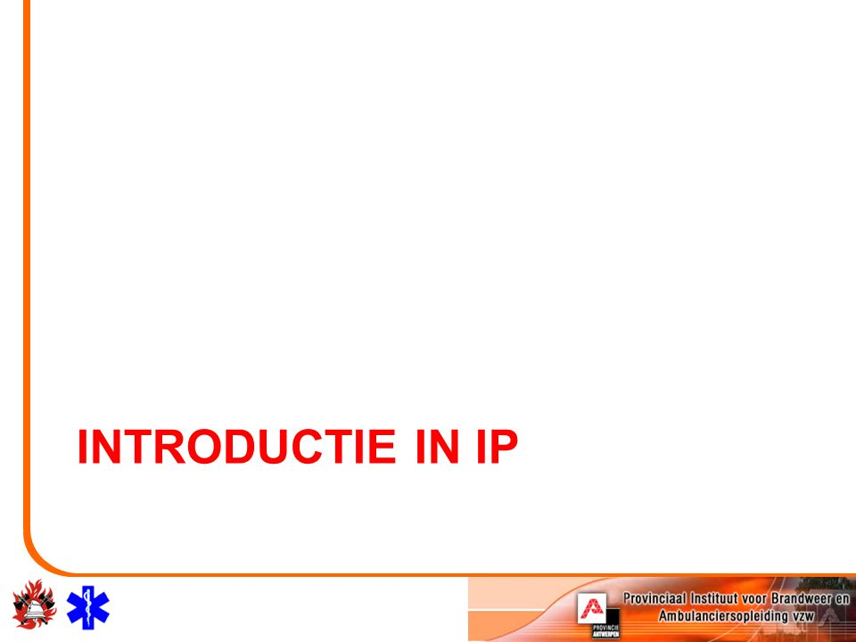INTRODUCTIE IN IP