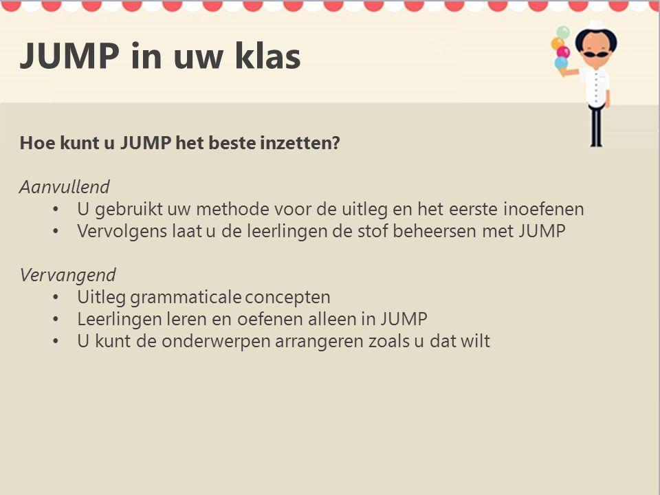 JUMP in uw klas Hoe kunt u JUMP het beste inzetten.