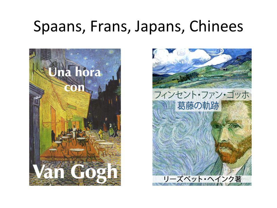 Spaans, Frans, Japans, Chinees