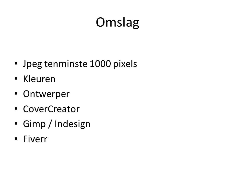 Omslag Jpeg tenminste 1000 pixels Kleuren Ontwerper CoverCreator Gimp / Indesign Fiverr