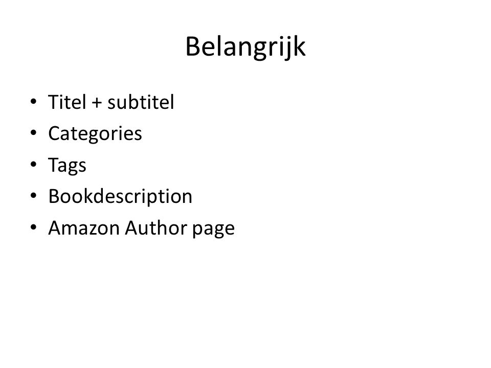 Belangrijk Titel + subtitel Categories Tags Bookdescription Amazon Author page