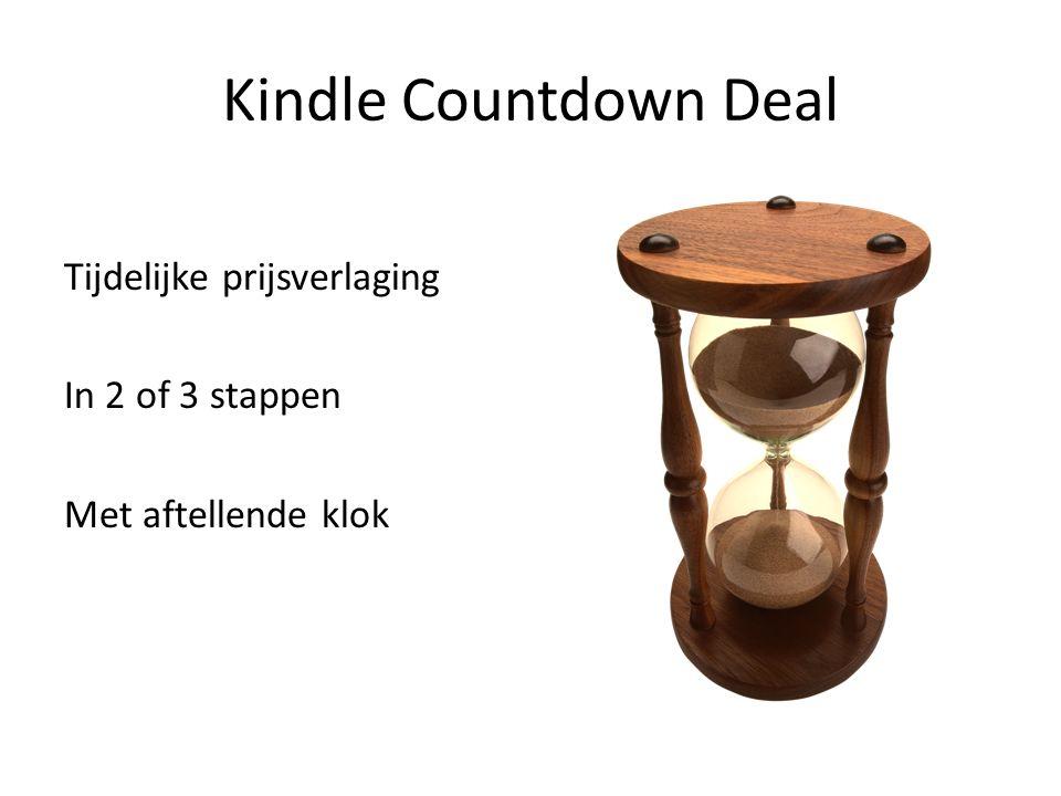 Kindle Countdown Deal Tijdelijke prijsverlaging In 2 of 3 stappen Met aftellende klok