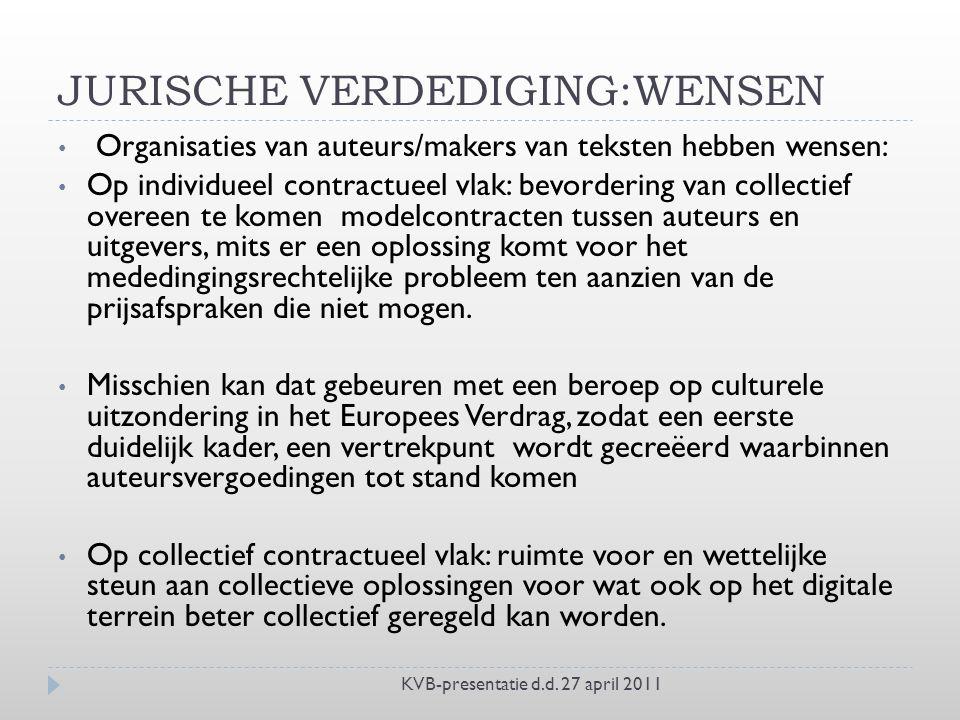 JURISCHE VERDEDIGING:WENSEN KVB-presentatie d.d.