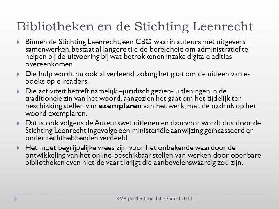 Bibliotheken en de Stichting Leenrecht KVB-prsdentatie d.d.