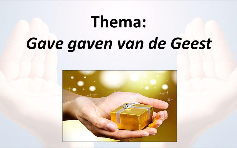 Thema: Gave gaven van de Geest