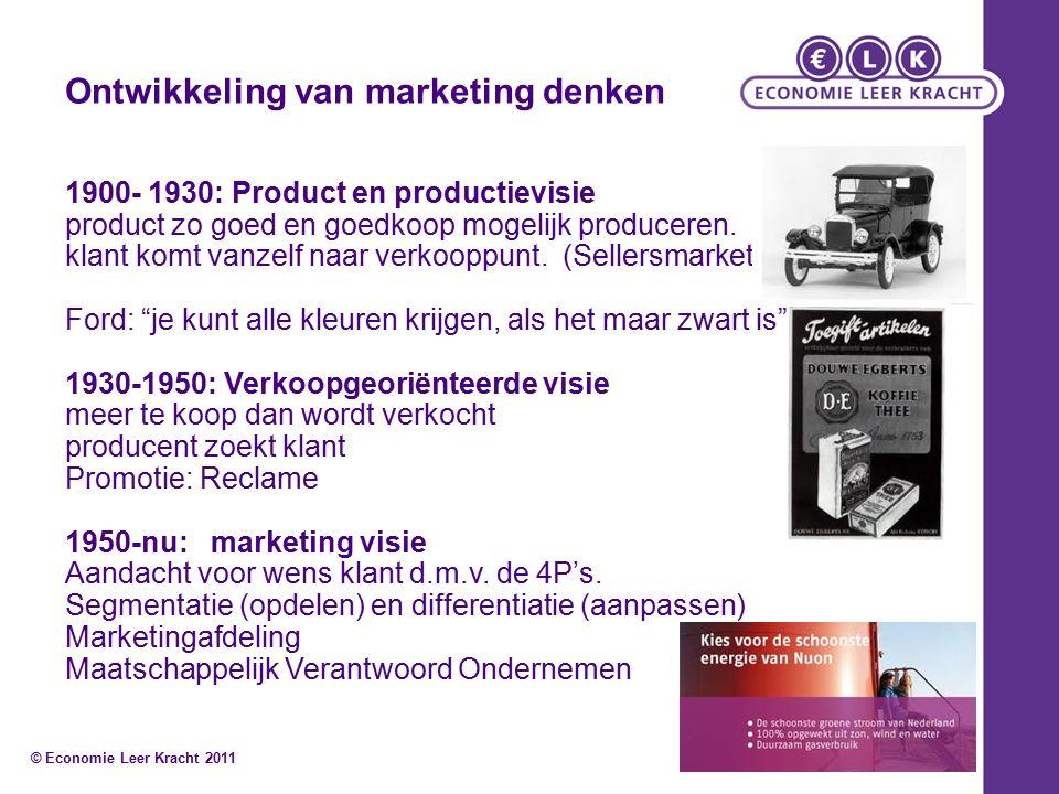 Ontwikkeling van marketing denken 1900- 1930: Product en productievisie product zo goed en goedkoop mogelijk produceren.
