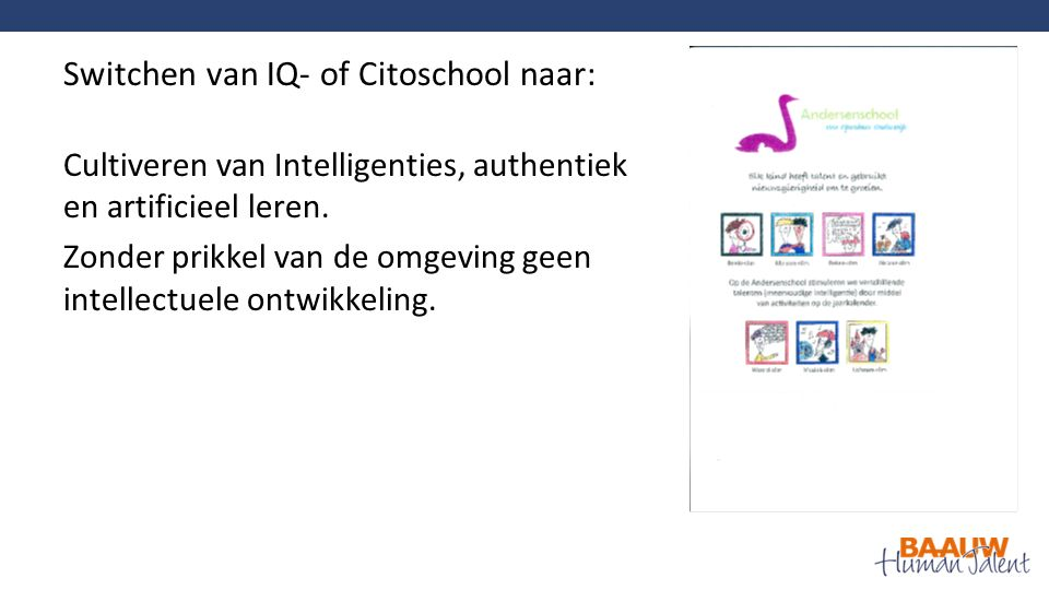 Cultiveren van Intelligenties, authentiek en artificieel leren.