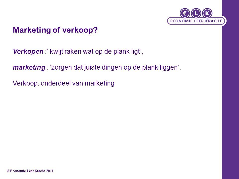 Marketing of verkoop? Verkopen :' kwijt raken wat op de plank ligt', marketing : 'zorgen dat juiste dingen op de plank liggen'. Verkoop: onderdeel van