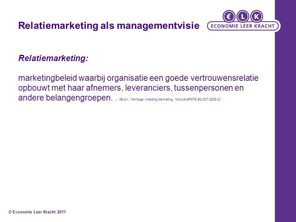Relatiemarketing als managementvisie Relatiemarketing: marketingbeleid waarbij organisatie een goede vertrouwensrelatie opbouwt met haar afnemers, lev