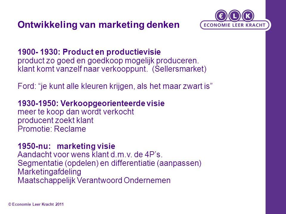 Ontwikkeling van marketing denken 1900- 1930: Product en productievisie product zo goed en goedkoop mogelijk produceren. klant komt vanzelf naar verko