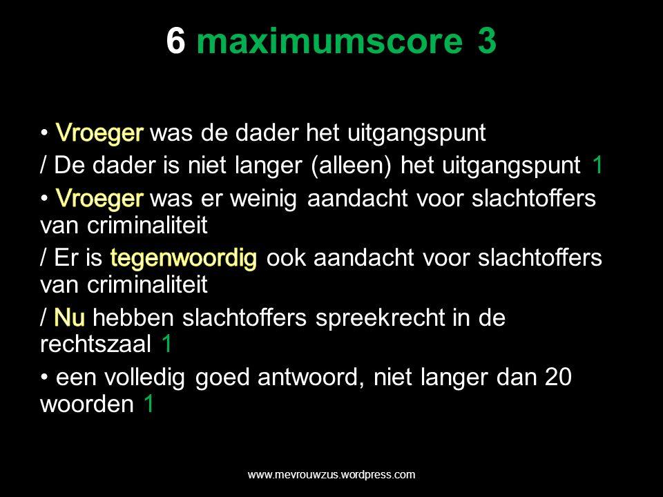 6 maximumscore 3 www.mevrouwzus.wordpress.com