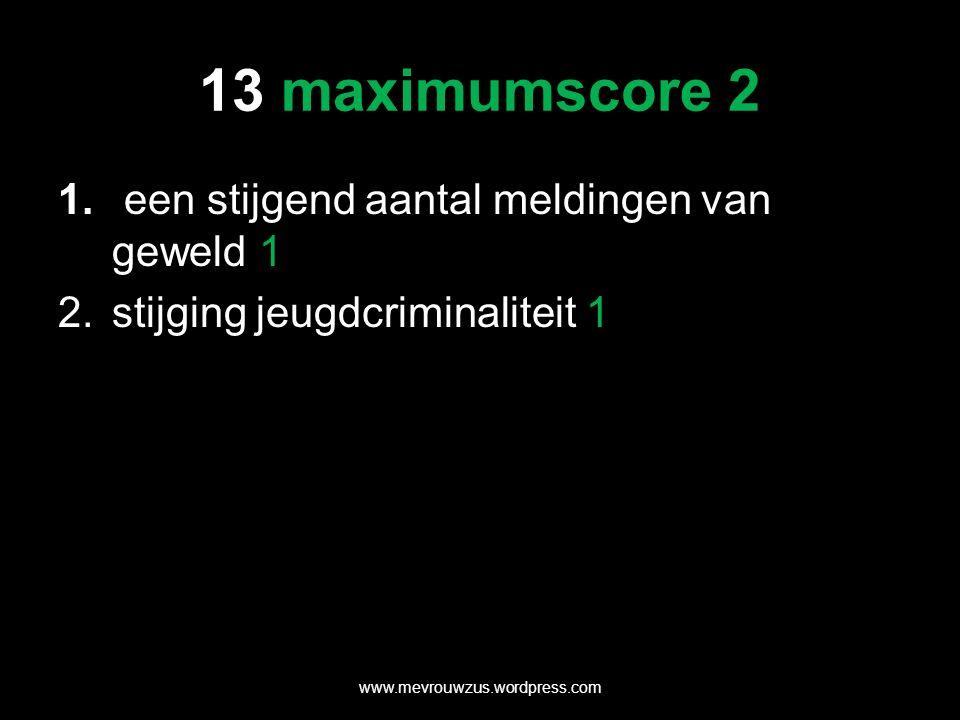 13 maximumscore 2 1.