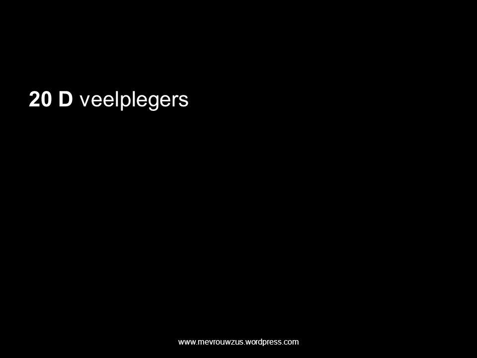 20 D veelplegers www.mevrouwzus.wordpress.com