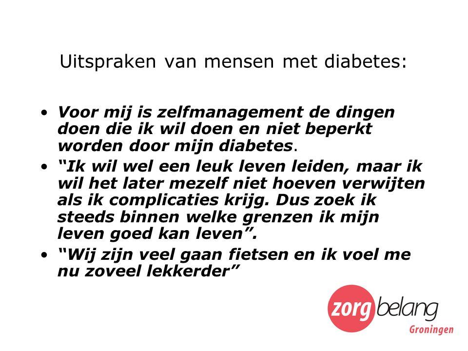 Uitspraken van mensen met diabetes: Voor mij is zelfmanagement de dingen doen die ik wil doen en niet beperkt worden door mijn diabetes.