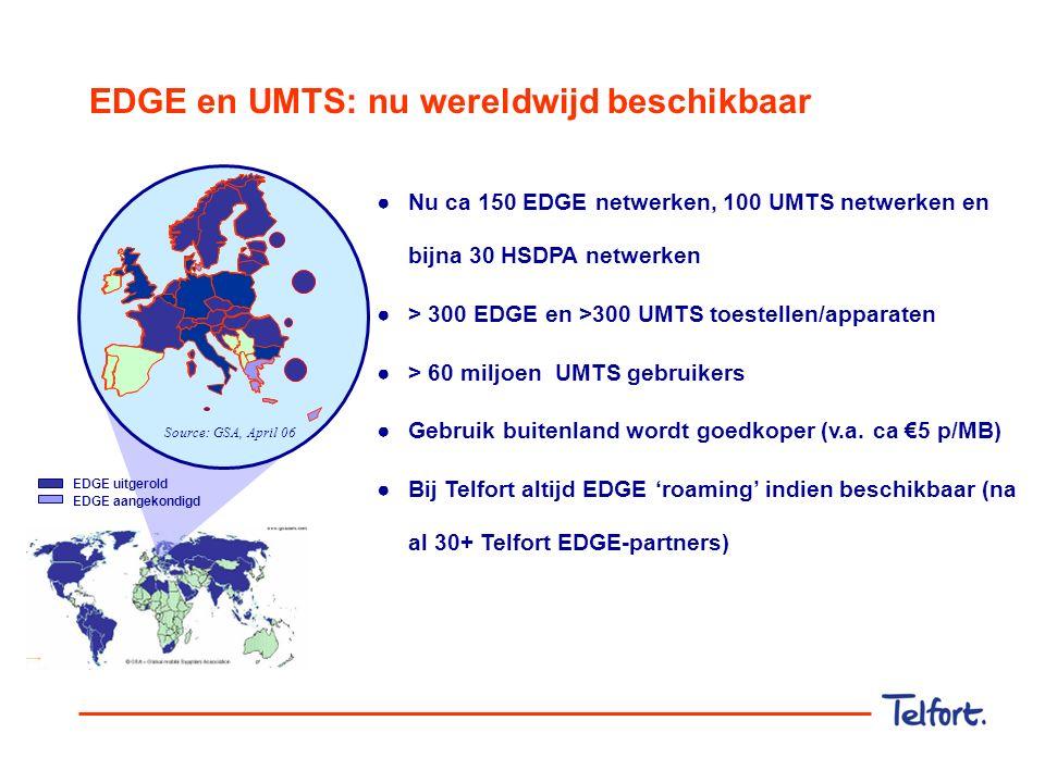 EDGE naast UMTS EDGE (Telfort)UMTS (KPN/Vodafone) Telecomstandaard3G (GSM > GPRS > EDGE)3G (UMTS > HSDPA) Snelheid120-240 kb/s (max 474 kb/s) 150-300 kb/s (max 384-2000kb/s) Latency ('reactietijd') hoog (300-600 ms)laag (150 ms) Quality of servicelaaghoog Kostprijs / commerciële prijsvoordeligduurder Dekkinglandelijkhotspots / niet landelijk Levenscyclusbewezen technologiezich-te-bewijzen technologie Toestel/pc-kaart beschikbaarheidgoed goed Roaming>60 netwerkaanbieders>60 netwerkaanbieders EDGE en UMTS zijn onderdeel van 3G mobiel breedband  EDGE gebruikt bestaand GPRS netwerk; UMTS is nieuw  EDGE snelheid ca 4-5x zo hoog als GPRS; UMTS ca 6x zo snel  EDGE landelijk dekkend; UMTS bereik in drukbevolkte delen  EDGE ca 150 toestellen; UMTS > 50 toestellen  EDGE gemiddelde 'latency'; UMTS korte latency  EDGE geen video-telefonie, UMTS wel videotelefonie '4 tijdsloten'