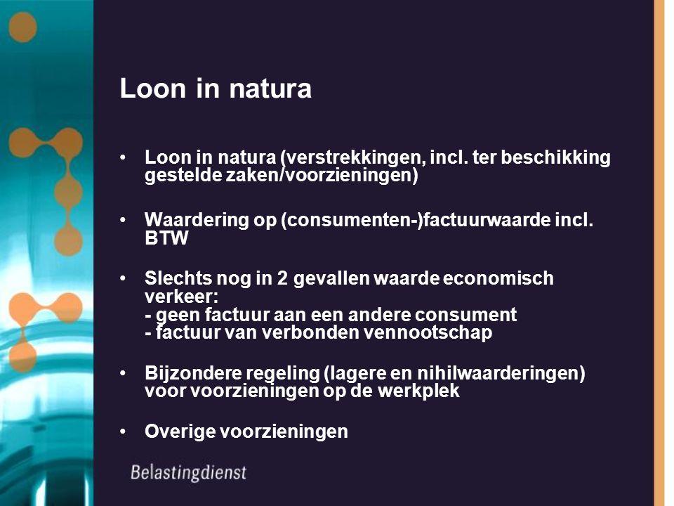 Loon in natura Loon in natura (verstrekkingen, incl.