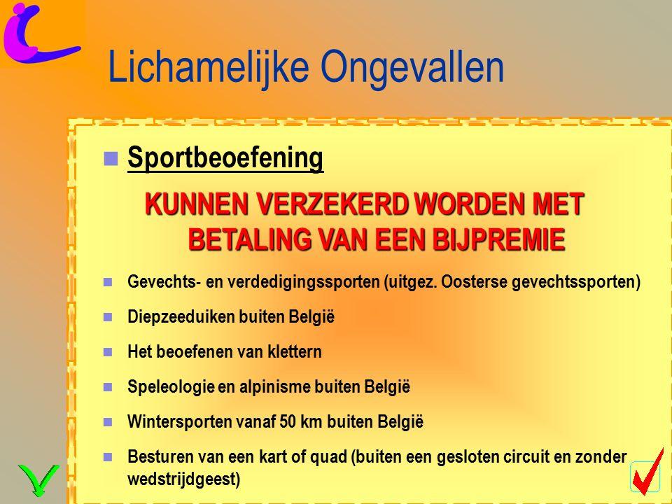 Lichamelijke Ongevallen Sportbeoefening Gevechts- en verdedigingssporten (uitgez.