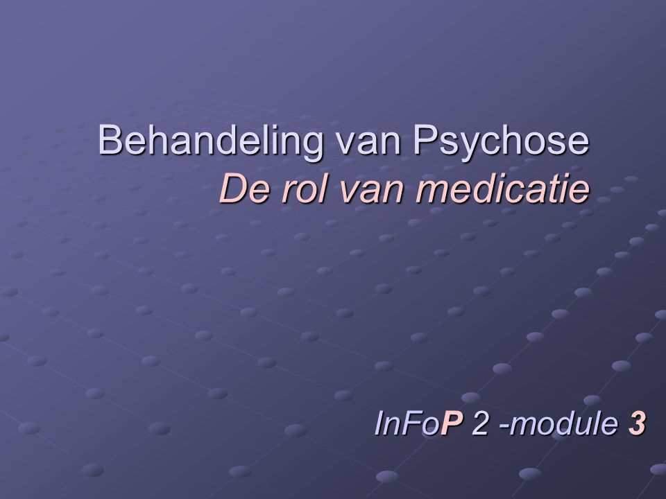  Dosis effect en dosis neveneffecten dicht bij elkaar  Controleer en behandel neveneffecten  Langdurig gebruik  Goed opvolging en beoordeling van de medicatie door de arts Hoe antipsychotica gebruiken richtlijnen 2