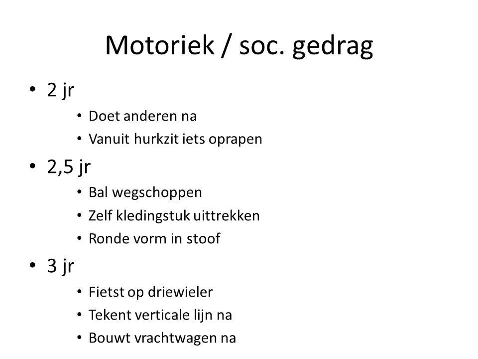 Motoriek / soc.