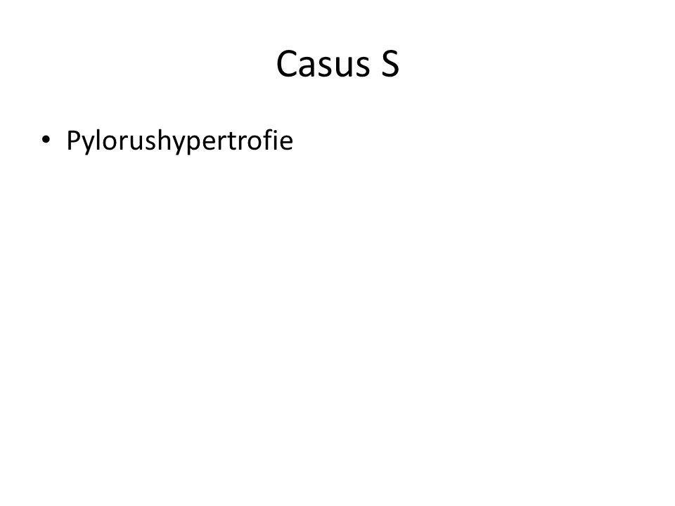 Casus S Pylorushypertrofie