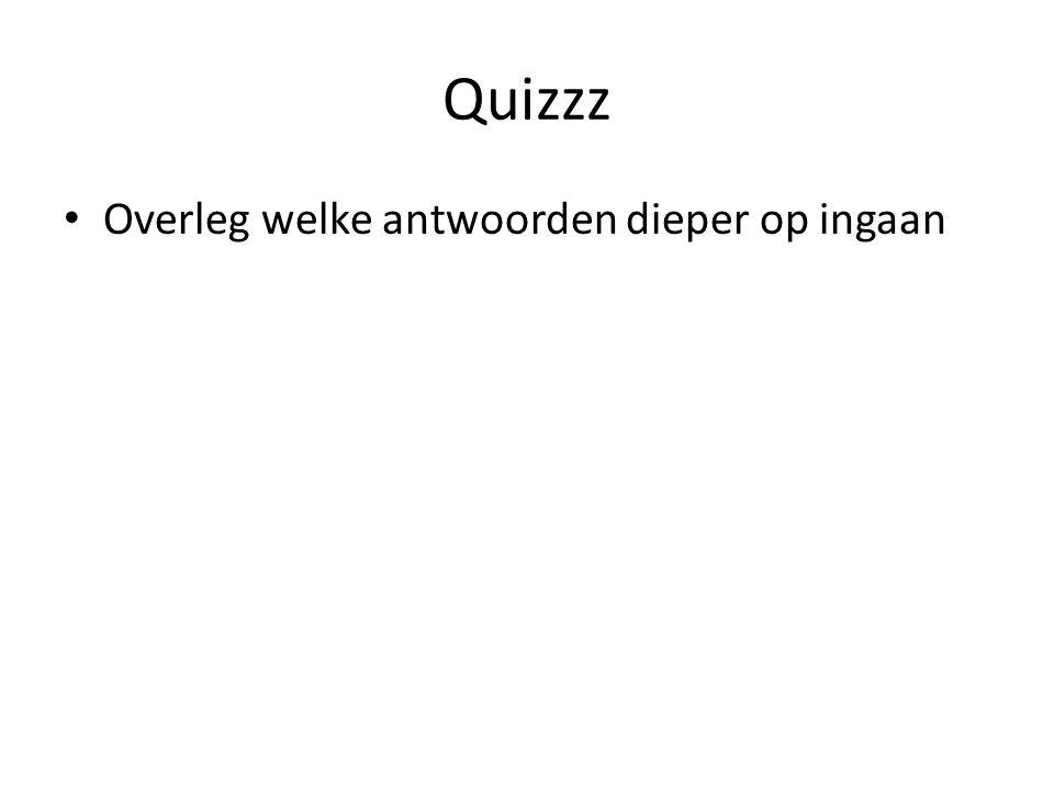 Quizzz Overleg welke antwoorden dieper op ingaan