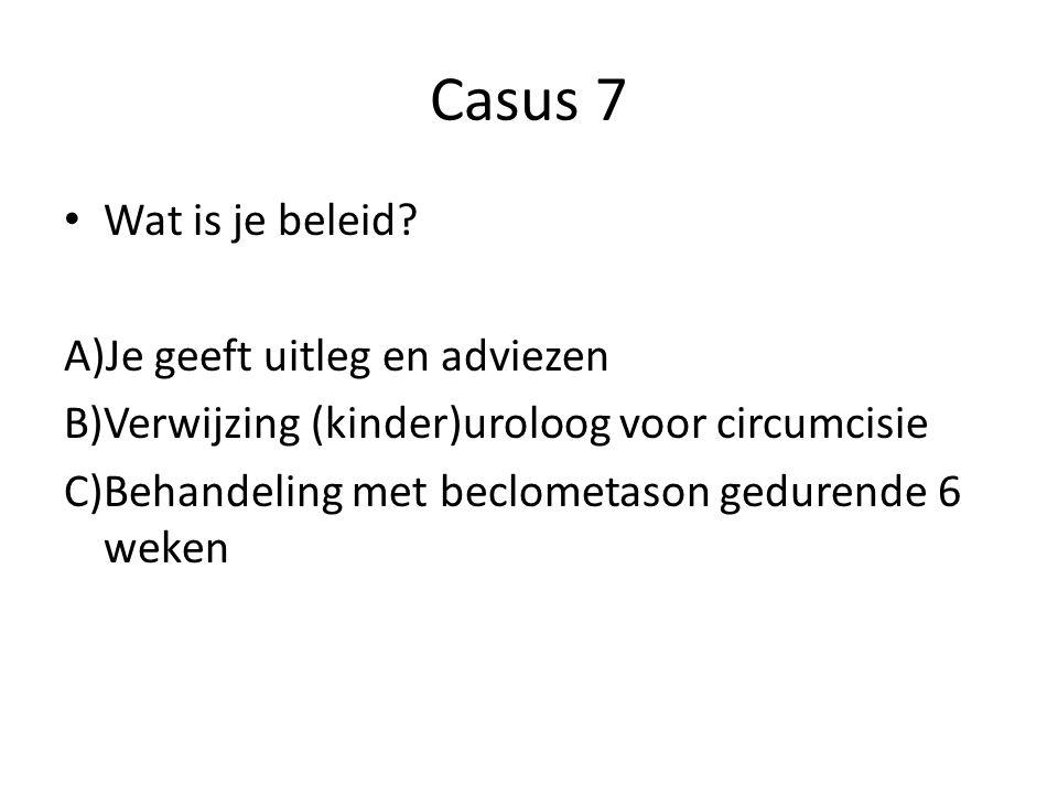 Casus 7 Wat is je beleid.