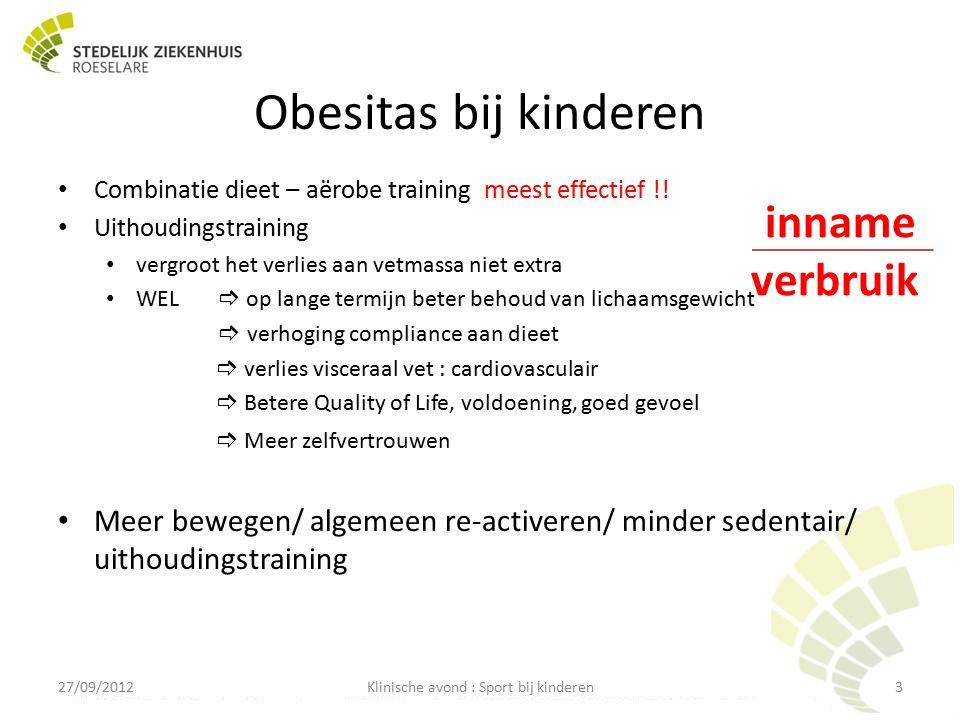 Obesitas bij kinderen Combinatie dieet – aërobe training meest effectief !.