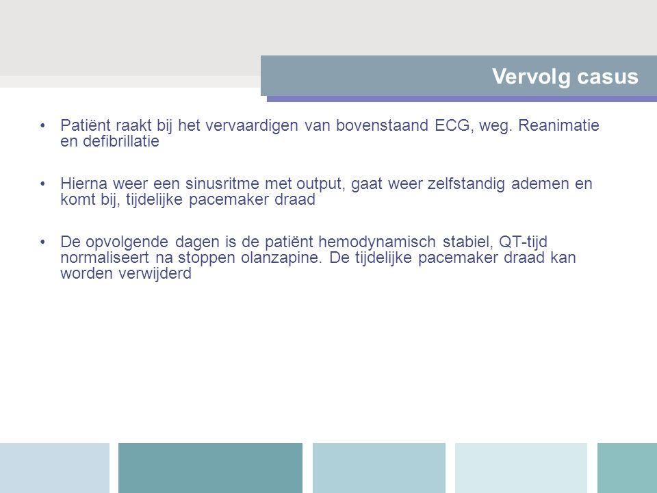 Vervolg casus Patiënt raakt bij het vervaardigen van bovenstaand ECG, weg. Reanimatie en defibrillatie Hierna weer een sinusritme met output, gaat wee