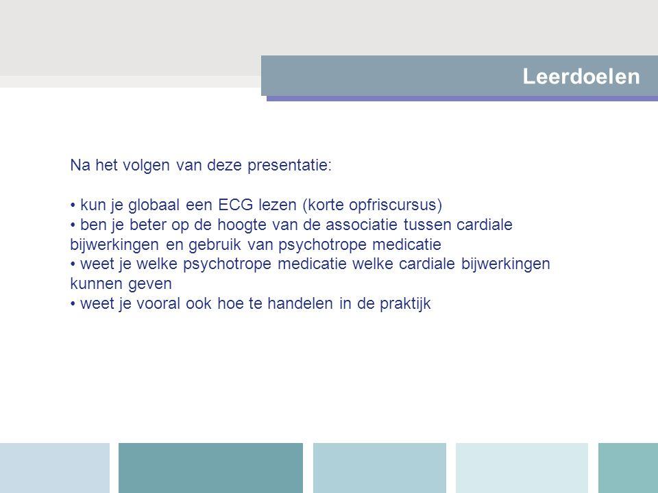 Leerdoelen Na het volgen van deze presentatie: kun je globaal een ECG lezen (korte opfriscursus) ben je beter op de hoogte van de associatie tussen ca