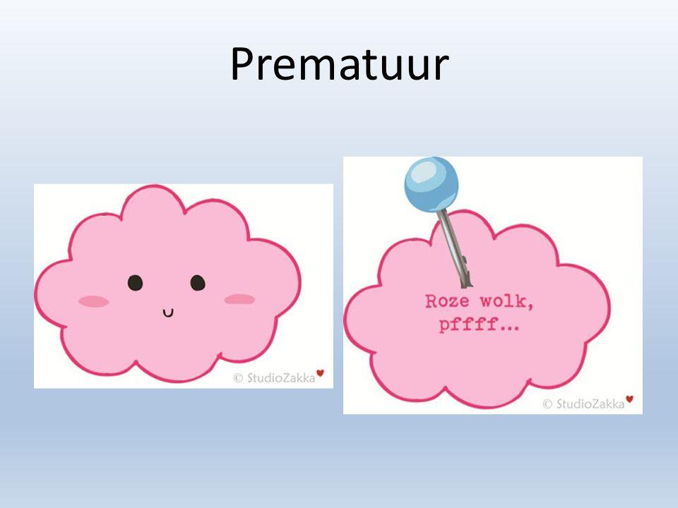 Pasgeborenen Zwangerschapsduur – 37-42 weken=> a terme – > 42 weken=> serotien – prematuur bijna 8% 1.5% < 32 weken vanaf 24 weken