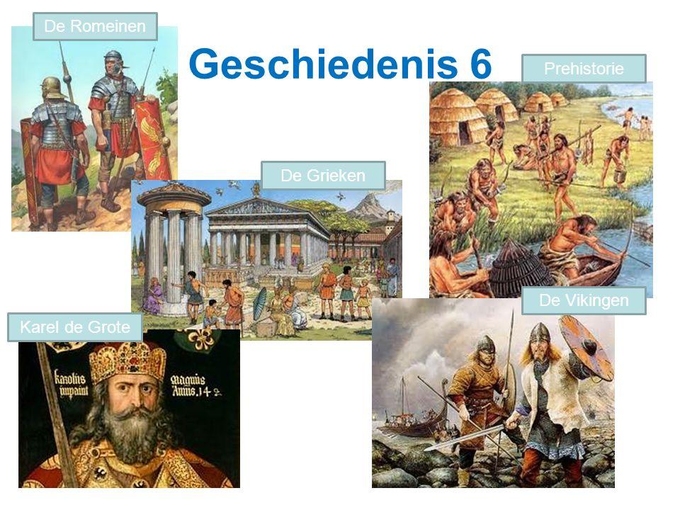 Geschiedenis 6 De Romeinen Prehistorie De Grieken Karel de Grote De Vikingen