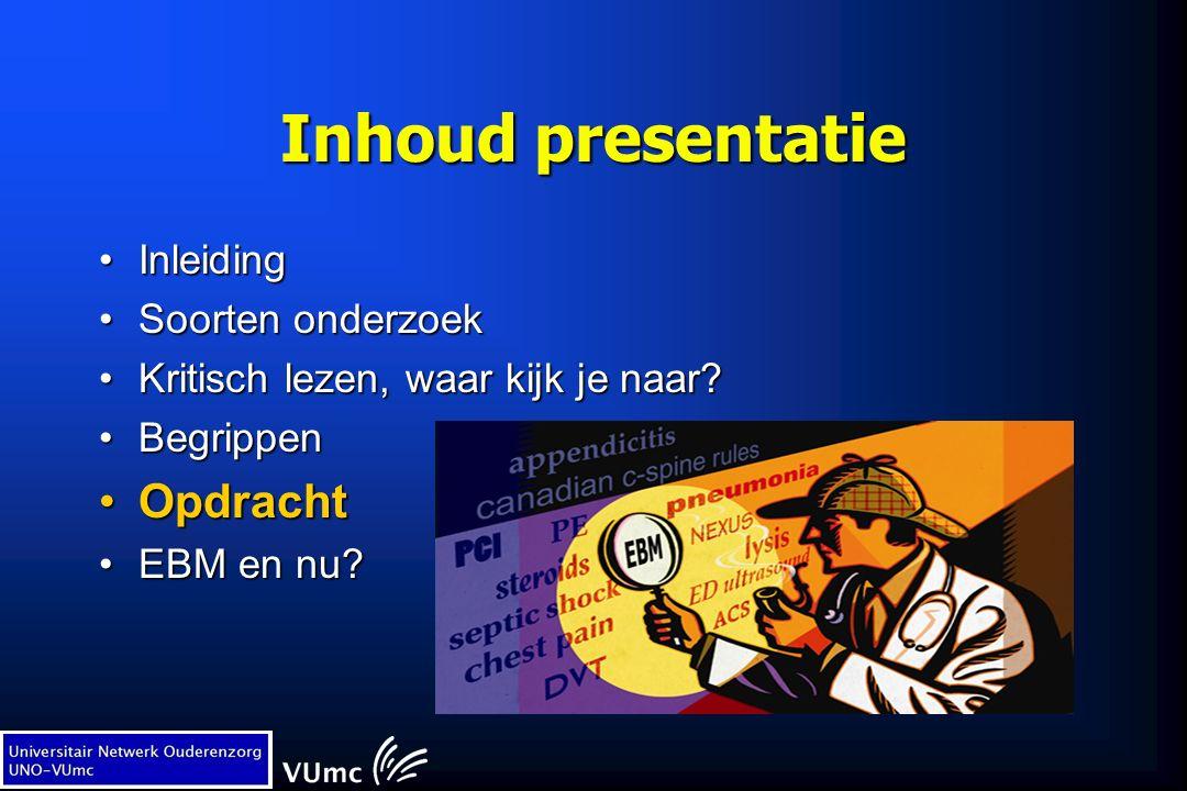 Inhoud presentatie InleidingInleiding Soorten onderzoekSoorten onderzoek Kritisch lezen, waar kijk je naar?Kritisch lezen, waar kijk je naar? Begrippe