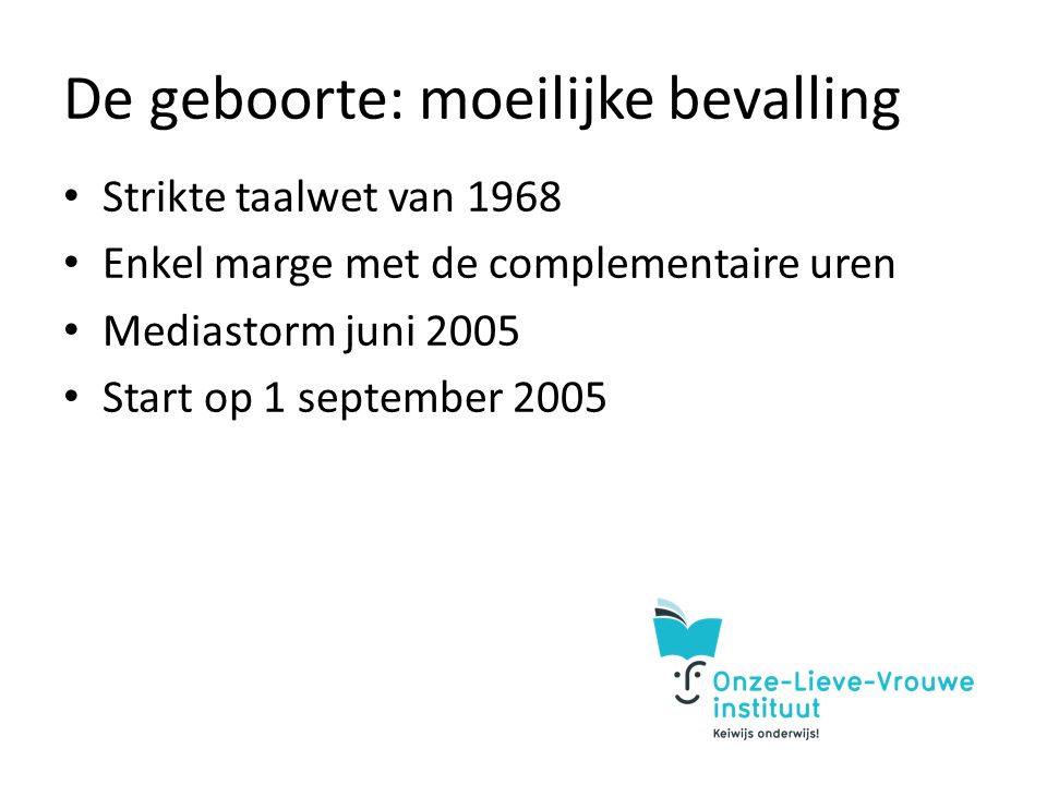CLIL: veranderingsmanagement Behoefte Visie Strategie Communicatie Gedragenheid Implementatie Evaluatie Inbedding
